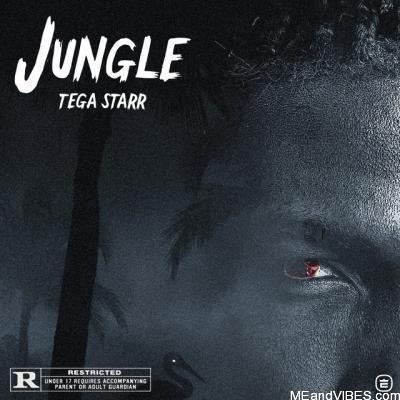 Tega Starr – Jungle